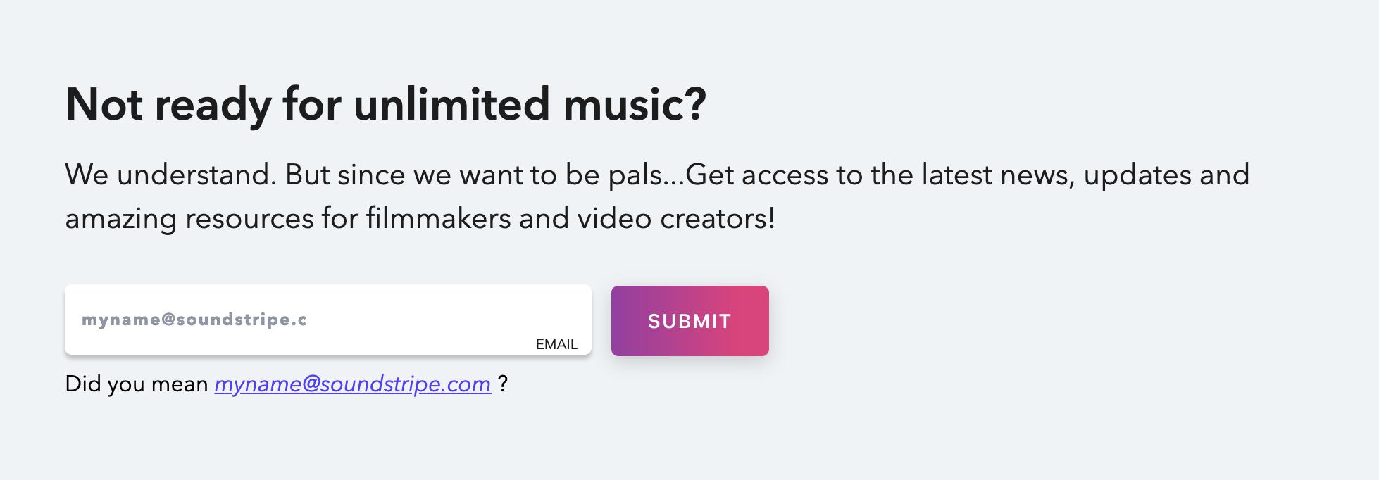 Did you mean myname@soundstripe.com